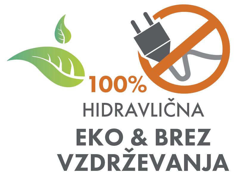 100% hidravlična - EKO in BREZ VZDRŽEVANJA