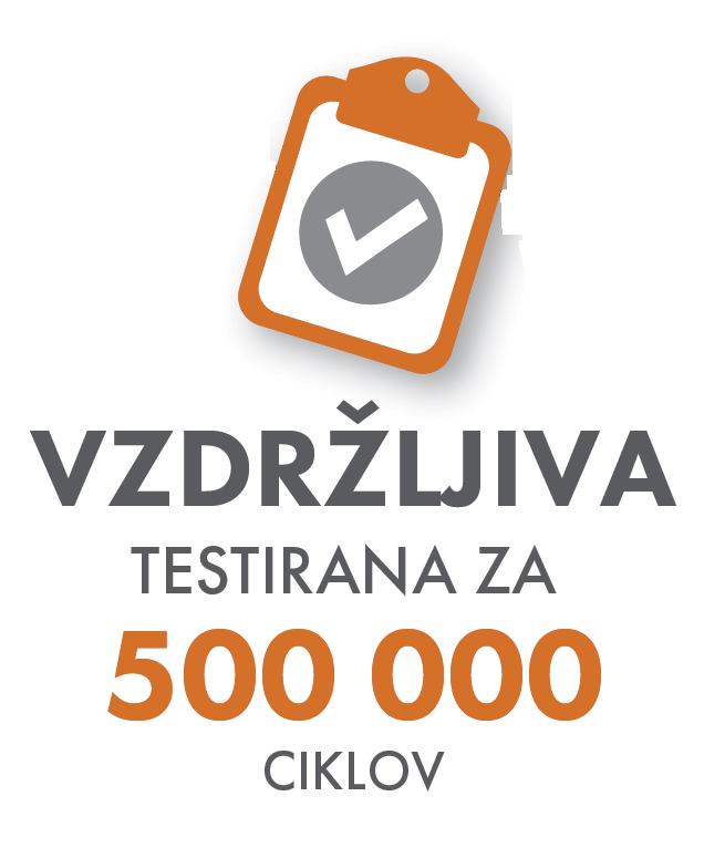 Vzdržljiva - testirana za 500.000 ciklov